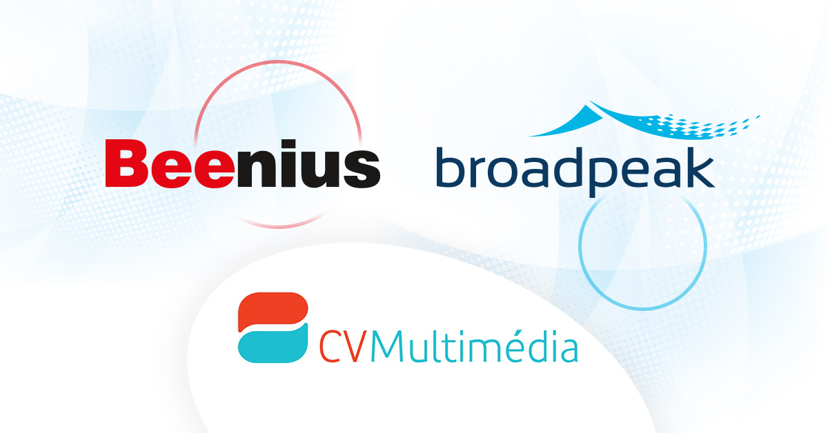 Beenius - Broadpeak - CVMultimedia