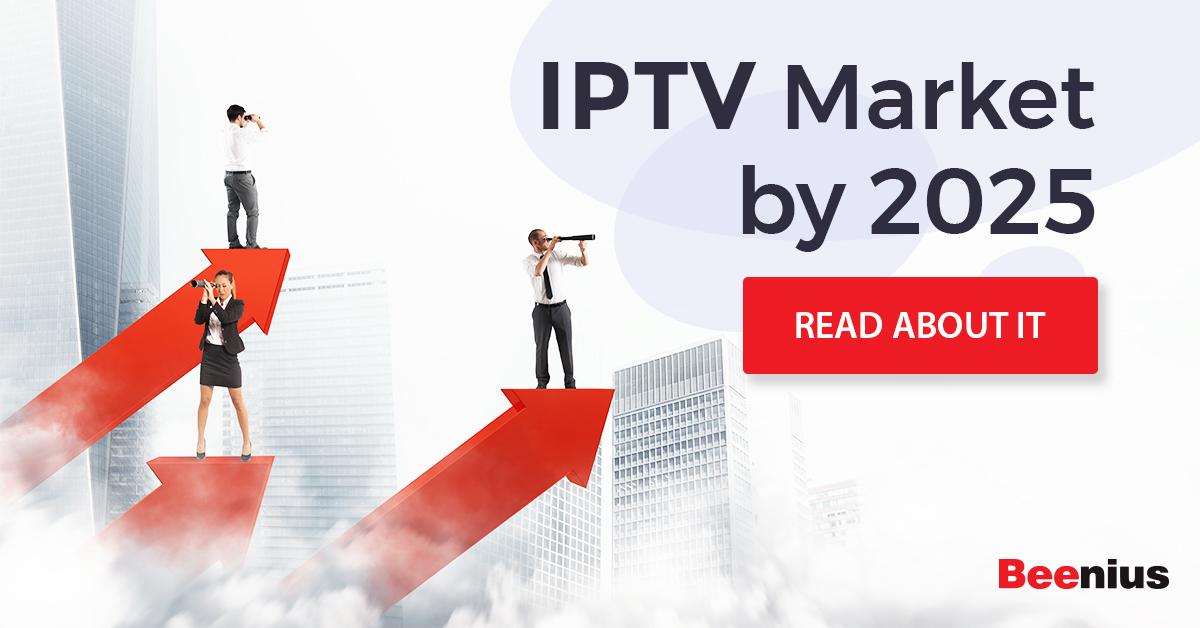 IPTV Market by 2025