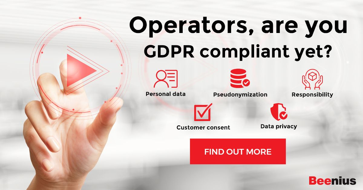 Operators, are you GDPR compliant yet?