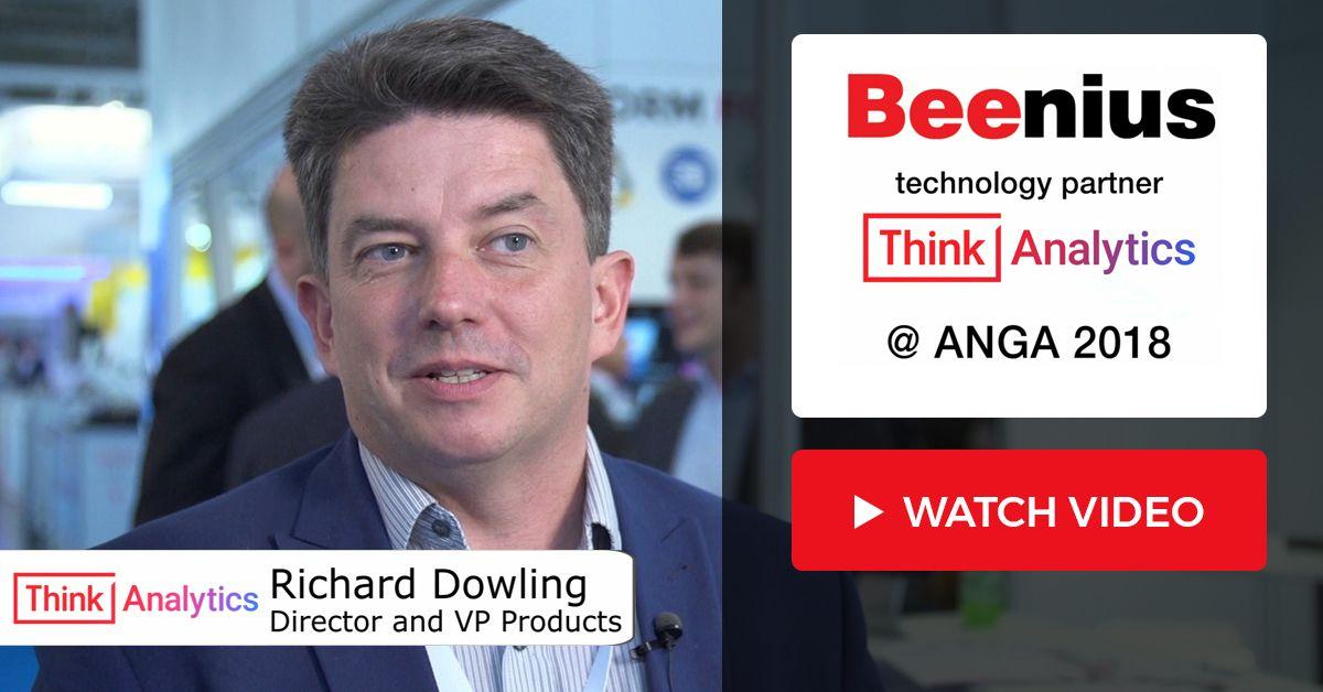 ANGA COM 2018 Interview - Richard Downling, Director and VP Products at ThinkAnalytics