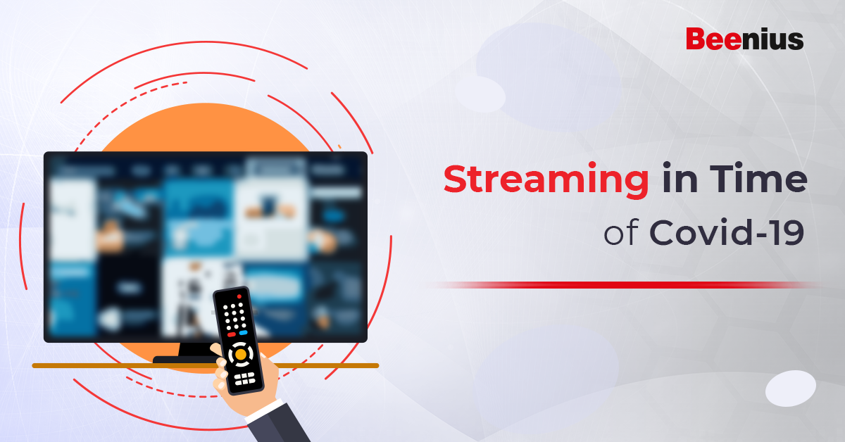 Streaming in time of COVID-19