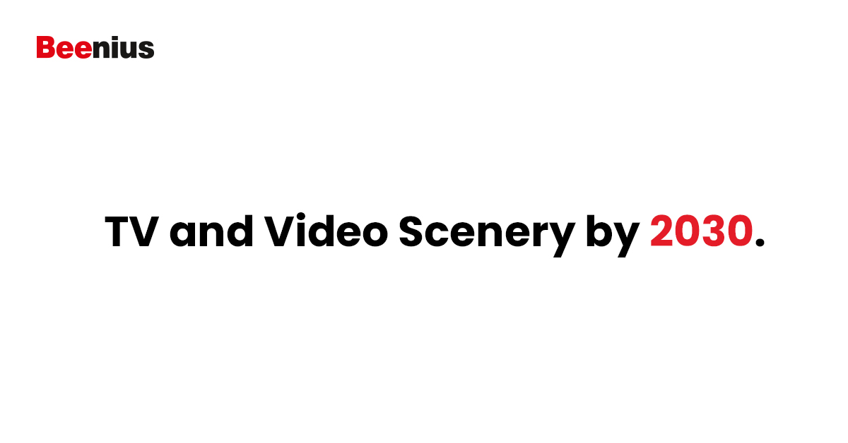 TV and Video Scenery by 2030